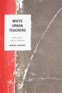 White Urban Teachers