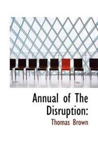 Annual of the Disruption