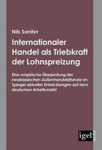 Internationaler Handel als Triebkraft der Lohnspreizung