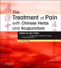 Treatment of Pain with Chinese Herbs and Acupuncture E-Book