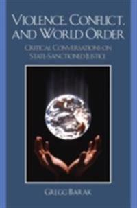 Violence, Conflict, and World Order