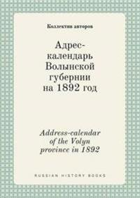 Address-Calendar of the Volyn Province in 1892