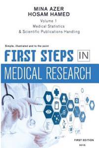 First Steps in Medical Research: Statistics, Reading and Writing
