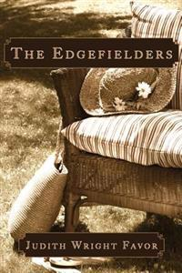 The Edgefielders: Poor Farm Tales of a Great-Grandmother