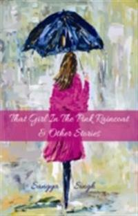 That Girl in the Pink Raincoat & Other Stories
