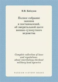 Complete Collection of Laws and Regulations. about Emeritalnoy Checkout Military Land Agencies