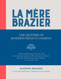 La mere brazier - the mother of modern french cooking
