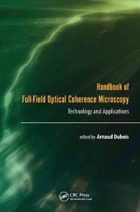 Handbook of Full-Field Optical Coherence Microscopy
