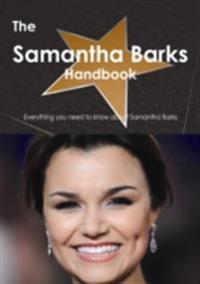 Samantha Barks Handbook - Everything you need to know about Samantha Barks