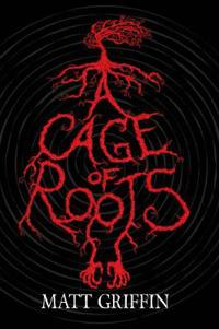 Cage of Roots