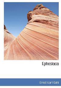 Ephesiaca