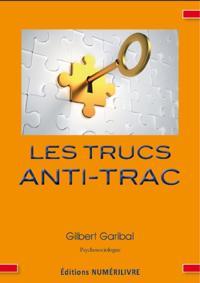 Trucs anti-trac Les