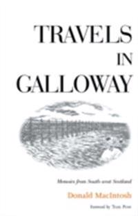 Travels in Galloway