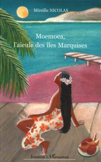 Moemoea l'aieule des iles marquises