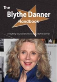 Blythe Danner Handbook - Everything you need to know about Blythe Danner