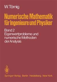 Numerische Mathematik F r Ingenieure Und Physiker