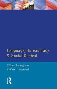 Language, Bureaucracy and Social Control