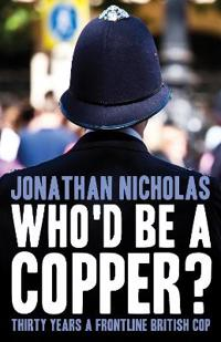 Who'd be a copper?