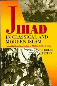 Jihad in Classical and Modern Islalm