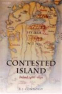 Contested Island Ireland 1460-1630