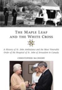 Maple Leaf and the White Cross