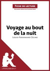 Voyage au bout de la nuit de Louis-Ferdinand Celine (Fiche de lecture)