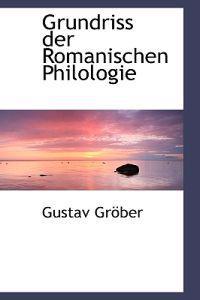 Grundriss Der Romanischen Philologie