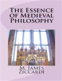 Essence of Medieval Philosophy