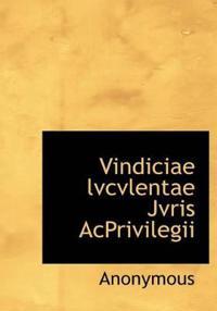 Vindiciae Lvcvlentae Jvris Acprivilegii