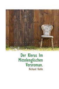 Der Klerus Im Mittelenglischen Versroman.