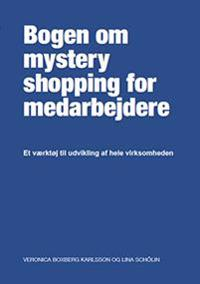 The employee´s guide to Mystery Shopping (Danska)