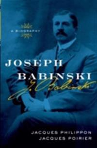 Joseph Babinski: A Biography