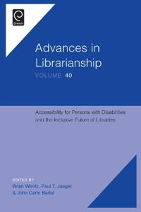 Accessibility for Persons With Disabilities and the Inclusive Future of Libraries