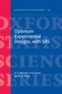 Optimum Experimental Designs, with SAS