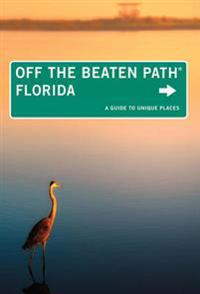 Florida Off the Beaten Path(R)