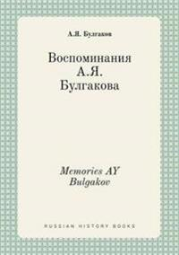 Memories Ay Bulgakov
