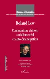 Roland lew - communisme chinois, socialisme reel et auto-ema