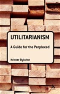 Utilitarianism: A Guide for the Perplexed
