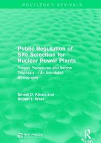 Public Regulation of Site Selection for Nuclear Power Plants