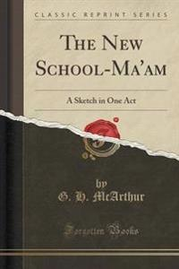 The New School-Ma'am