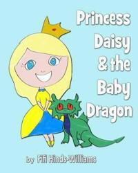 Princess Daisy and the Baby Dragon