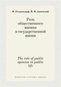 The Role of Public Opinion in Public Life