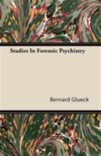 Studies In Forensic Psychiatry