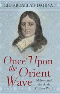 Once Upon the Orient Wave