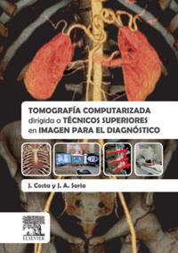 Tomografia computarizada dirigida a tecnicos superiores en imagen para el diagnostico
