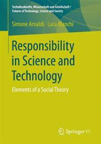 Responsibility in Science and Technology