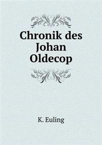 Chronik Des Johan Oldecop