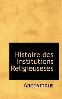 Histoire Des Institutions Religieuseses