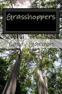 Grasshoppers: - A Short Story