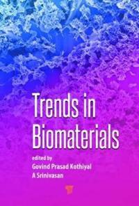 Trends in Biomaterials